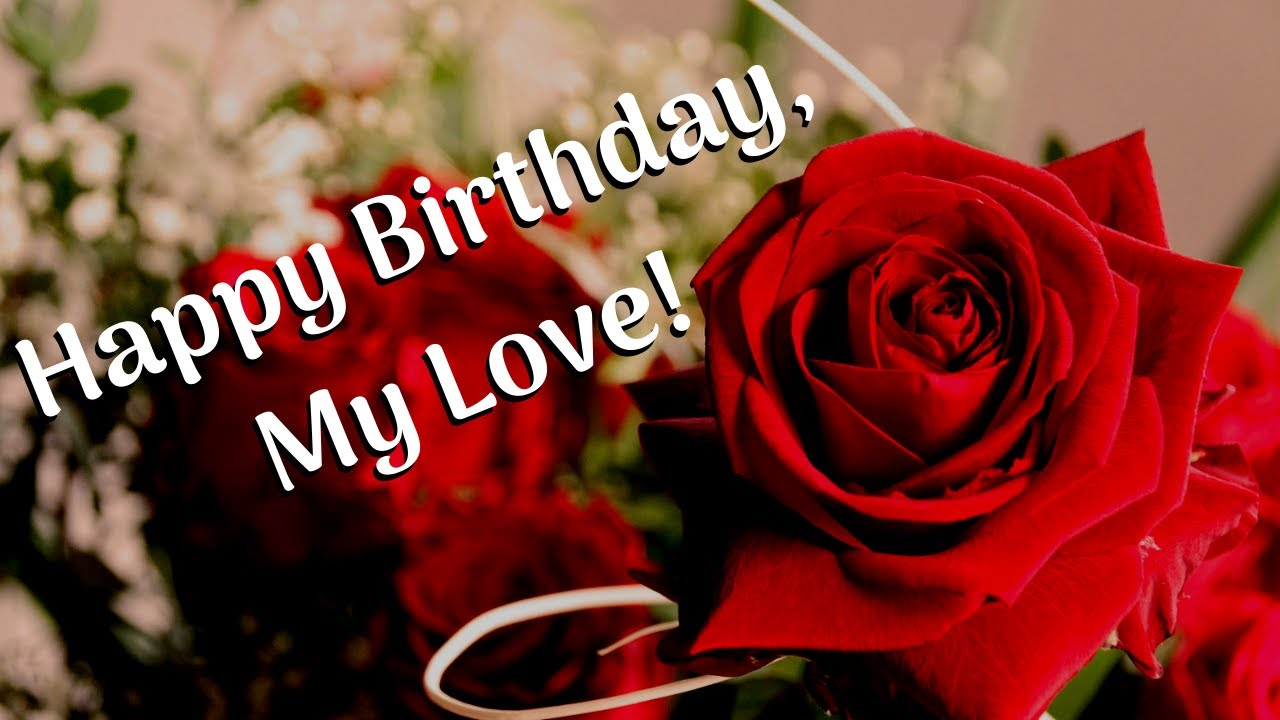 Sweet and Short Romantic Birthday Wishes For Your Husband